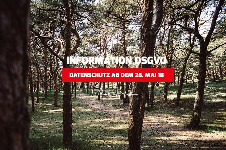Information zur DSGVO ab dem 25. Mai 2018